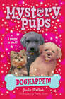Mystery Pups: Dognapped! by Jodie Mellor (Paperback, 2008)