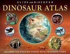 Slide and Discover: Dinosaur Atlas by Jen Green (Hardback, 2014)
