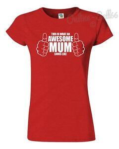This-Is-What-An-Awesome-Mum-Looks-Like-T-Shirt-Mens-Womens-Kids-Top-Present-Gift