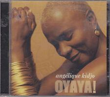 ANGELIQUE KIDJO - oyaya CD