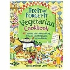 Fix It and Forget It Vegetarian Cookbook:565Delicious by Phyllis Good[Paperback]