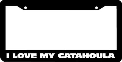 I LOVE MY CATAHOULA License Plate Frame