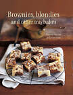 Brownies, Blondies and Other Traybakes: Easy Recipes for Delicious Treats by Ryland, Peters & Small Ltd (Hardback, 2016)
