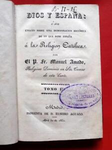 1831-DIOS-Y-ESPANA-v-III-RELIGION-GOD-SPAIN-AMERICA-PERU-CHILE-CONQUEST-XRARE