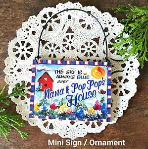 Nana-amp-Pop-Pop-039-s-House-Mini-Sign-Wood-Ornament-poppop-All-Relatives-Family