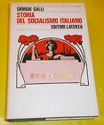 Giorgio Galli STORIA DEL SOCIALISMO ITALIANO - Editori Laterza - 1980 - CM