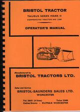 "Bristol ""Taurus Series Mark II"" Crawler Tractor Operator Manual Book"
