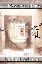 Los Nombres de Dios by Lauro Ayala Serrano (2011, Paperback)