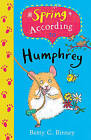 Spring According to Humphrey by Betty G. Birney (Paperback, 2016)