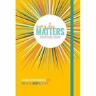 Every Day Matters 2015 Pocket Diary a Year of Inspiration for Th. 9781780288154