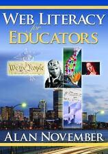 Web Literacy for Educators by Alan November (2008, Paperback)