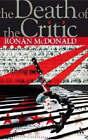 The Death of the Critic by Ronan McDonald (Hardback, 2007)