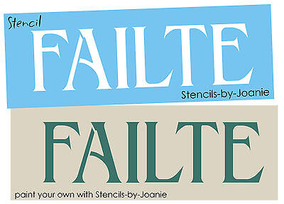 Stencil Failte Irish Welcome Celtic Family Friends Scotland Country Sign U Paint