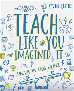 Teach-Like-You-Imagined-It