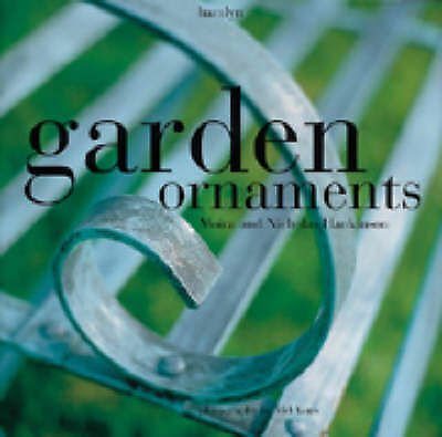 Moira Hankinson, Nicholas Hankinson Garden Ornaments Very Good Book