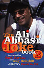 The Ali Abbasi Joke Book: Bk. 2 by Ali Abbasi (Paperback, 2001)