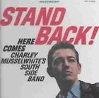 Stand Back Here Comes Charlie Musselw 0015707923224 CD