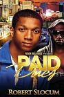 Paid Dues by Robert Slocum (Paperback / softback, 2014)