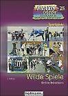 Wilde Spiele von Bettina Frommann (2010, Taschenbuch)