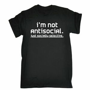 Im-Not-Antisocial-Just-Socially-Selective-MENS-T-SHIRT-Tee-funny-birthday-gift