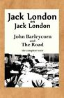 Jack London on Jack London: John Barleycorn and the Road by Jack London (Paperback / softback, 2012)