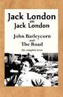 Jack London on Jack London: John Barleycorn and the Road by Jack London (Paperback / softback, 2012)