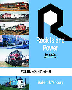 ROCK-ISLAND-Power-in-Color-Vol-2-601-to-4909-Diesel-Fleet-NEW-BOOK