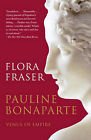 Pauline Bonaparte: Venus of Empire by Flora Fraser (Paperback / softback, 2010)