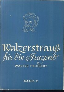 Walter-Frickert-Walzerstrauss-fuer-die-Jugend-Band-2