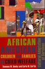 African American Children and Families in Child Welfare: Cultural Adaptation of Services by Carla M. Curtis, Ramona W. Denby (Paperback, 2013)