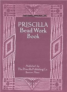 Antique 1912 Priscilla Bead Work Book (Rare)  on CD