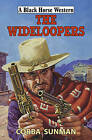 The Wideloopers by Corba Sunman (Hardback, 2015)