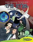 The Eyes: A Graphic Novel Tour by Joeming Dunn (Hardback, 2009)