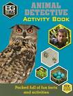Bear Grylls Activity Series: Animal Detective by Bear Grylls (Paperback, 2016)