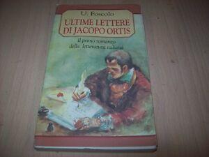 UGO-FOSCOLO-ULTIME-LETTERE-DI-JACOPO-ORTIS-ACQUARELLI-DEMETRA-73-1995-BUONISSIMO