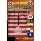 Banjo Method 9781452084978 by Jack B. Hood Paperback