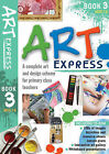 Art Express: Bk. 3 by Julia Stanton (Mixed media product, 2009)