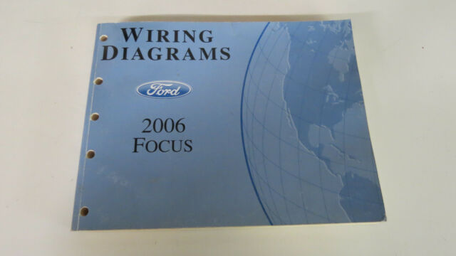 2006 Ford Focus Electrical Wiring Diagrams Service Shop Manual Ewd Used Oem