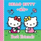 Hello Kitty and Me Best Friends 9781402296451 by Jacqueline a Ball Hardback