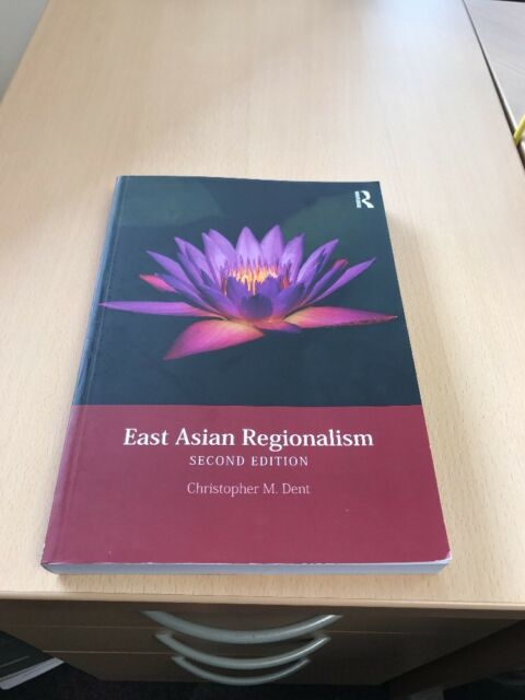 East Asian Regionalism by Christopher M. Dent Paperback 2016 - 9781138859432