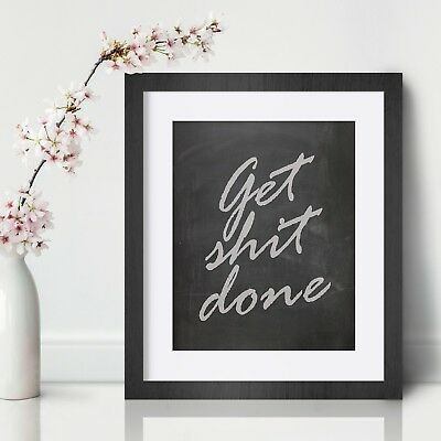 Work Quote poster collage Uni Quotes gift Get sh*t done student Print