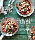 Turkish Meze: Simple, Delicious Recipes for Sharing by Sevtap Yuce (Hardback, 2013)