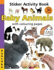 Baby Animals: Sticker Activity Book by Priddy Books (Paperback, 2010)
