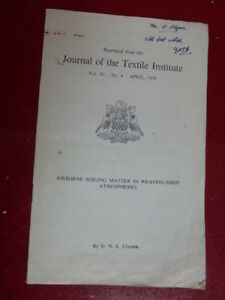 VINTAGE JOURNAL of the TEXTILE INSTITUTE BOOKLET 1959,WEAVING,AIRBORNE BACTERIA