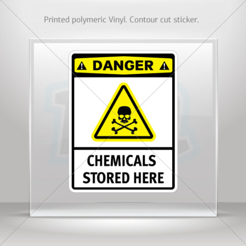 Stickers Decal Danger Chemicals Stored Here st5 X4235