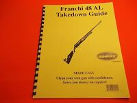 Takedown Manual Guide Franchi 48 Al Semi-auto Shotgun, Easy To Understand Guide