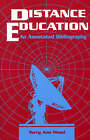Distance Education: An Annotated Bibliography by Terry Ann Mood-Leopold (Paperback, 1995)