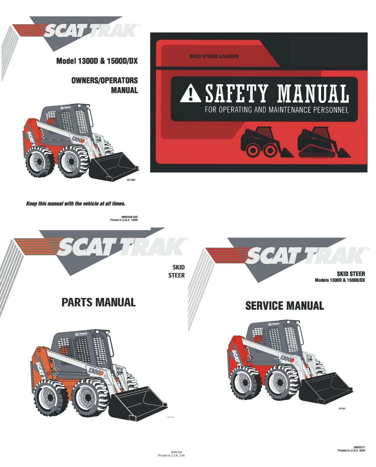 Scat Trak 1300D 1500D DX Skid Steer Manual Set