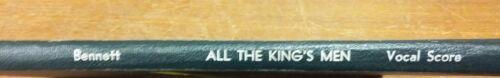 Vocal Music Score All The King/'s Men Bennett