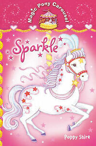 Magic-Pony-Carousel-1-Sparkle-Shire-Poppy-Very-Good-Book